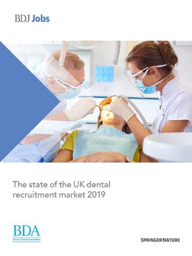 BDA and BDJ white paper on the state of the UK dental recruitment sector